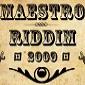 The Maestro Riddim