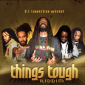 Things Tough Riddim