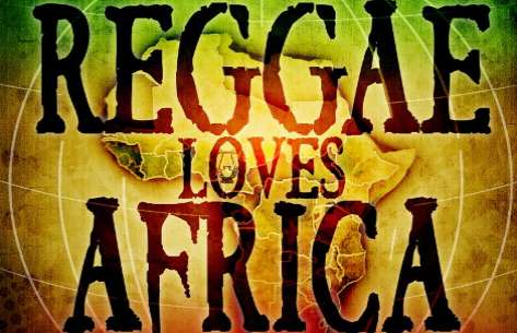Reggae news: Reggae Loves Africa