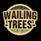 Interview: Wailing Trees