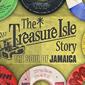 The Treasure Isle Story - The Soul of Jamaica