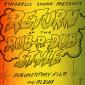Return of the Rub-A-Dub Style