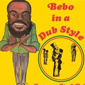 Bebo Phillips, Bebo in a Dub Style review