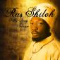Ras Shiloh - Only King Selassie