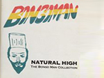 Reggae Articles: Bongo Man - Natural High, The Bongo Man Collection