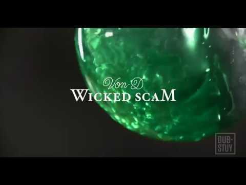 Von D feat. Jahdan Blakkamoore Wicked Scam