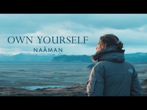Naâman Own Yourself