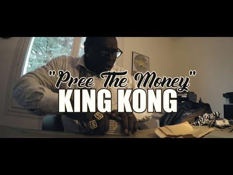 King Kong Pree The Money