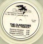 Gladiators (the) - 1983 Us Tour - Ep