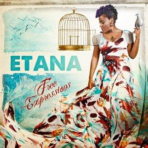 Etana - Free Expressions