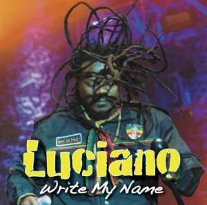 Luciano - Write My Name