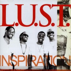 L.U.S.T. - Inspiration