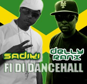Sadiki and Delly Ranx - Fi Di Dancehall