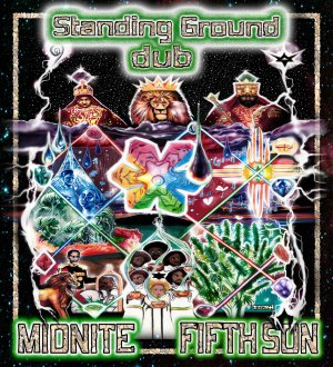 Midnite - Standing Ground Dub