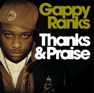 Gappy Ranks - Thanks and Praise