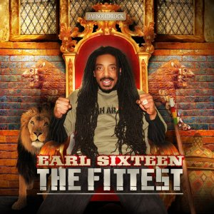 Earl Sixteen - The Fittest