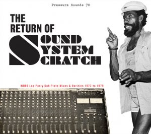 Lee Perry - The Return of Sound System Scratch