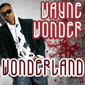 Wayne Wonder - Wonderland