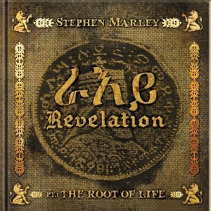 Stephen Marley - Revelation Part 1: Root Of Life