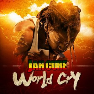 Jah Cure - World Cry