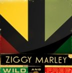 Ziggy Marley - Wild And Free