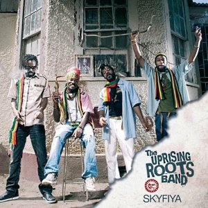 The Uprising Roots - Skyfiya