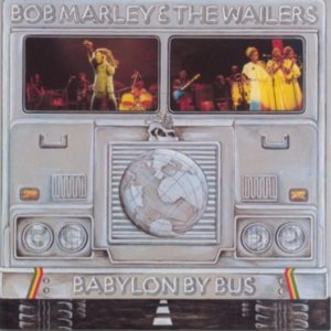 Bob Marley And The Wailers  - Babylon By Bus - Definitive Remasters