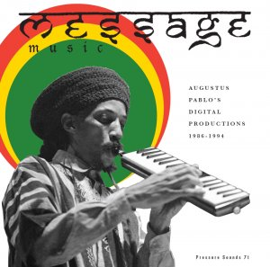 Augustus Pablo - Message Music
