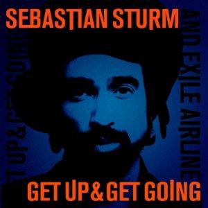 Sebastian Sturm - Get Up & Get Going