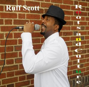 Ruff Scott - Roots And Culture