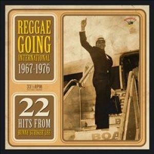 Bunny Striker Lee Story - Reggae Going International - 1967-1976