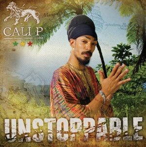 Cali P - Unstoppable