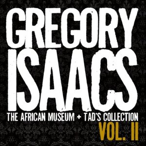Gregory Isaacs - The African Museum and Tad's Collection Vol. 2