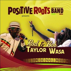Rod Taylor and Bob Wasa - Original Roots