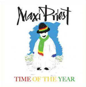 Maxi Priest - Time Of The Year