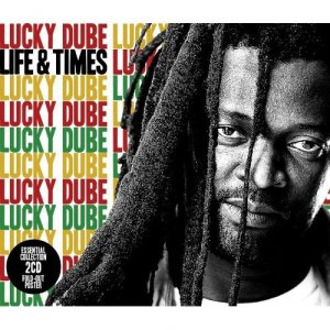 Lucky Dube - Life and Times