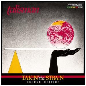 Talisman - Takin The Strain
