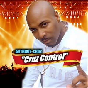 Anthony Cruz - Cruz Control