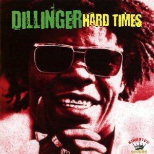 Dillinger - Hard Times