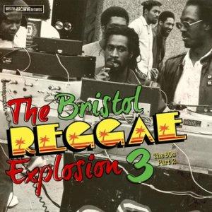The Bristol Reggae Explosion 3