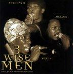 Anthony B, Luciano and Sizzla - 3 Wise Men