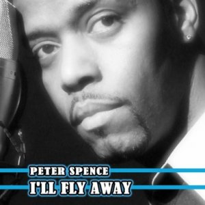Peter Spence - I'll Fly Away