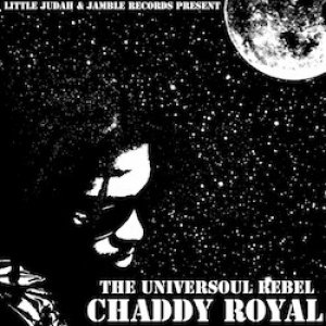 Chaddy Royal - The Universoul Rebel
