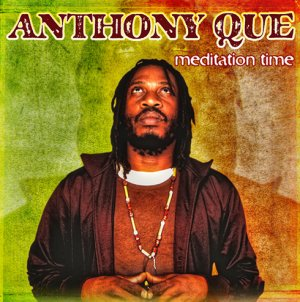 Anthony Que - Meditation Time