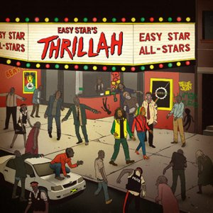 Easy Star All-Stars - Thrillah