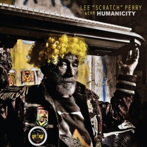 Lee Scratch Perry and ERM - Humanicity