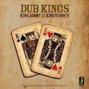 Dub Kings: King Jammy At King Tubby's