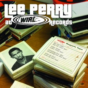 Lee Scratch Perry - At Wirl Records