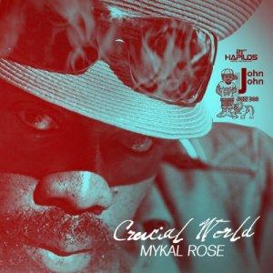 Michael Rose - Crucial World