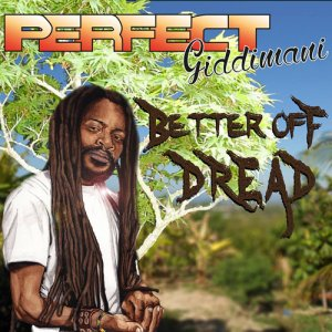 Perfect - Better Off Dread